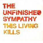 The Unfinished Sympathy This Living Kills