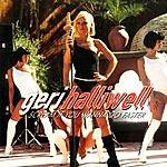 Geri Halliwell Scream If You Wanna Go Faster (Single)