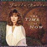 Twila Paris The Time Is Now
