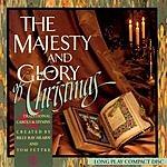Tom Fettke Majesty & Glory Of Christmas