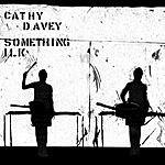 Cathy Davey Something Ilk (Parental Advisory)