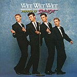 Wet Wet Wet Popped In Souled Out (Expanded)