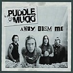 Puddle Of Mudd Away From Me (Parental Advisory)