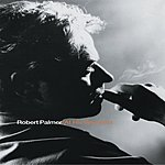 Robert Palmer Robert Palmer At His Very Best