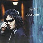 Zucchero Blue Sugar (Import)