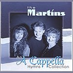 The Martins An A Cappella Hymns Collection