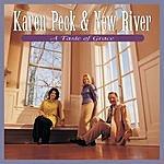 Karen Peck & New River A Taste Of Grace