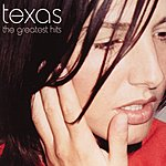 Texas I Don't Want A Lover: The Collection (Import)