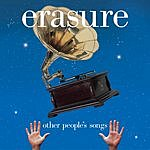 Erasure Other People's Songs