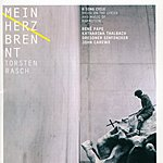 René Pape Mein Herz Brennt: Song Cycle Based On The Music Of Rammstein