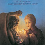The Moody Blues Every Good Boy Deserves Favour (Digitally Remastered)