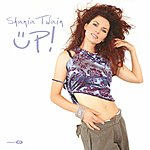 Shania Twain When You Kiss Me/Up!