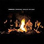 Embrace Fireworks: Singles 1997-2002