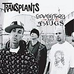 Transplants Gangsters And Thugs (Edited)