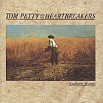 Tom Petty & The Heartbreakers Southern Accents