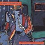 Charlie Peacock West Coast Diaries, Vol.1