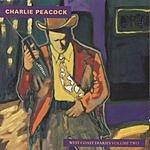 Charlie Peacock West Coast Diaries, Vol.2