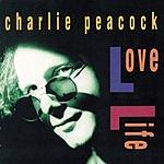 Charlie Peacock Love Life