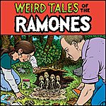 The Ramones Weird Tales Of The Ramones (Remastered)
