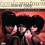 Diana Ross & The Supremes Early Classics