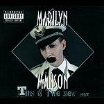 Marilyn Manson This Is The New Shit (Parental Advisory)