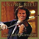 André Rieu Das Jahrtausendfest