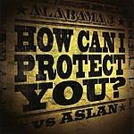 Alabama 3 How Can I Protect You