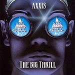 Axxis The Big Thrill