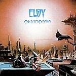 Eloy Metromania (Remastered)
