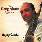 Greg Abate Quintet Happy Samba