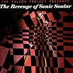 The Falcon Project The Falcon Project: The Revenge Of Sonic Soular