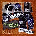 GBH Punk As F*ck