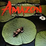 Alan Williams Amazon: Original IMAX Motion Picture Soundtrack
