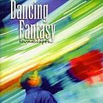 Dancing Fantasy Soundscapes