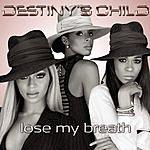 Destiny's Child Lose My Breath (Remix 2 Pak)