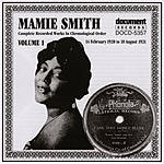 Mamie Smith Mamie Smith, Vol.1 (1920-1921)