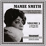 Mamie Smith Mamie Smith, Vol.3 (1922-1923)