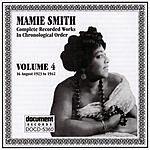 Mamie Smith Mamie Smith, Vol.4 (1923-1942)