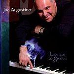 Joe Augustine License To Groove