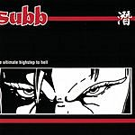 Subb The Utimate Highstep To Hell