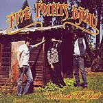 The Five Points Band Roots And The Spirit