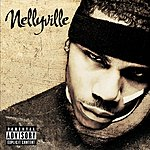 Nelly Nellyville (Parental Advisory)