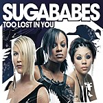Sugababes Too Lost In You (CD 1)