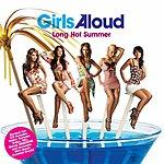 Girls Aloud Long Hot Summer (Enhanced Single)