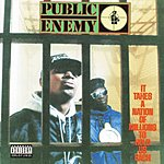Public Enemy It Takes A Nation Of Millions To Hold Us Back (Parental Advisory)