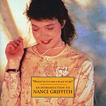 Nanci Griffith Wings To Fly And A Place To Be