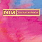 Nine Inch Nails Head Like A Hole (Single)