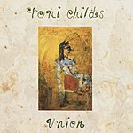 Toni Childs Union
