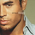 Enrique Iglesias Escape (CD1 - Enhanced Single)