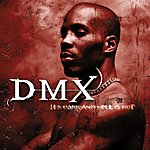 DMX It's Dark And Hell Is Hot (Parental Advisory)